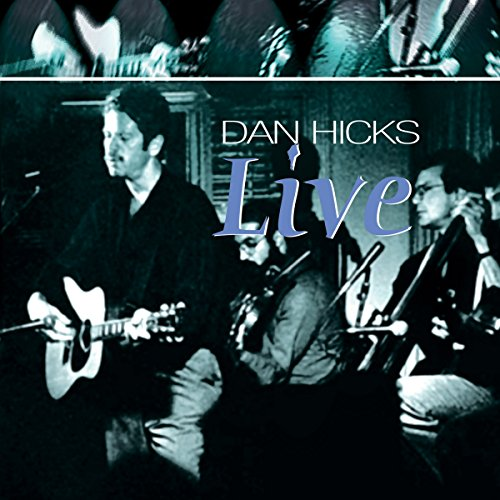 CD : Dan Hicks - Live (CD)