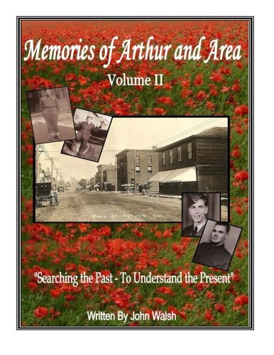 Memories of Arthur and Area - Volume 2: Searching the Past - To Understand the Present. pdf epub