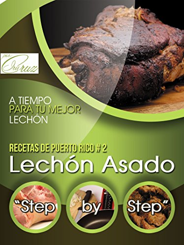 Recipes from Puerto Rico: Roast Pork Step by Step (Spanish ...