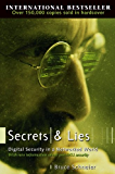 Secrets and Lies: Digital Security in a Networked World