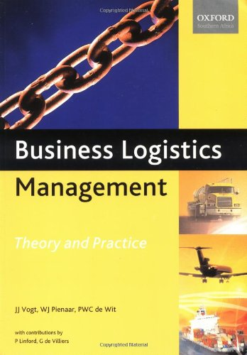 Business Logistics Management: Theory and Practice