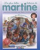 Les plus belles histoires de Martine, Tome 10 : Que de découvertes ! (1CD audio)