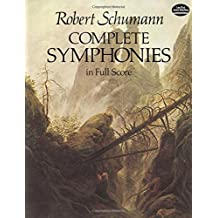 Complete Symphonies in Full Score