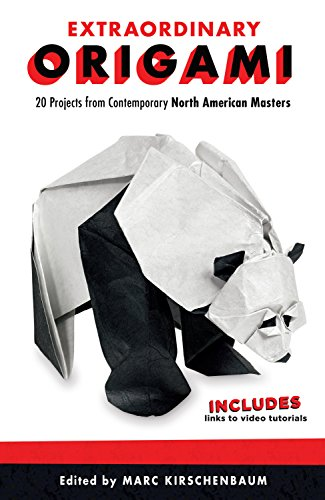 Extraordinary Origami: 20 Projects from Contemporary American Masters (Fox Chapel Publishing) Step-by-Step Instructions for Frogs, Bees, Butterflies, Birds, Pandas, a Harlequin, Santa, and More ()