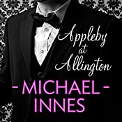 Appleby at Allington: An Inspector Appleby Mystery | Michael Innes