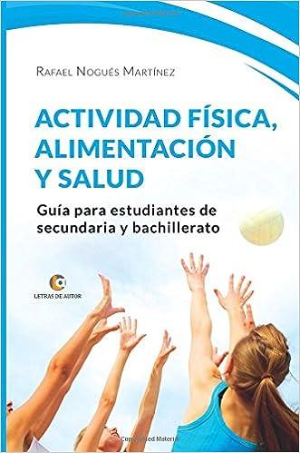 ACTIVIDAD FÍSICA, ALIMENTACIÓN Y SALUD. Guía para ...
