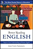 Better Reading English: Improve Your Understanding of Written English (Better Reading Language)