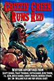 img - for Grizzly Creek Runs Red book / textbook / text book