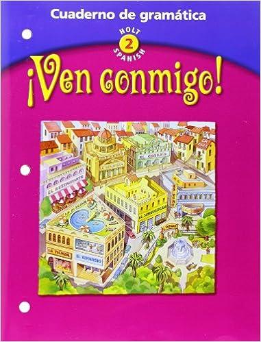 Amazon.com: Ven Conmigo! Cuaderno de Gramatica, Holt Spanish 2 ...