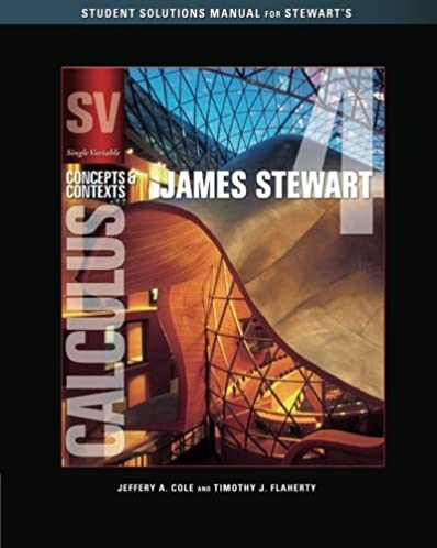student solutions manual chapters 1 8 for single variable calculus rh amazon com James Stewart Calculus Book PDF University of Toronto James Stewart