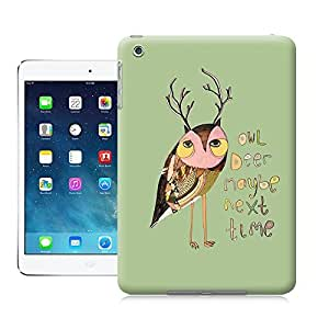 Unique Phone Case owl deer maybe next time Hard Cover for ipad mini cases-buythecase by lolosakes