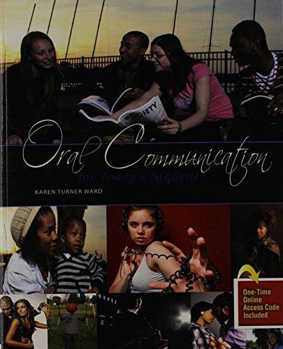 Oral Communication for Today's Student by TURNER WARD KAREN (2011-05-26) (Karen Turner Ward)