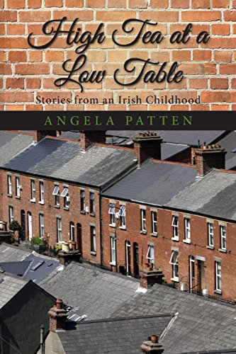 High Tea At A Low Table, Stories From An Irish Childhood