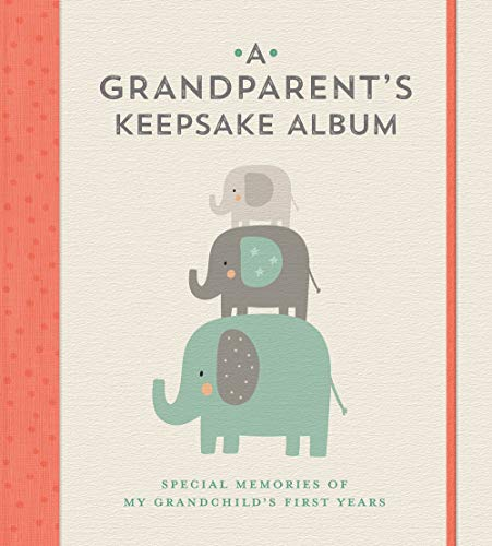 A Grandparent's Keepsake Album: Special Memories of My Grandchild's First Years (Best Selling Albums By Year)