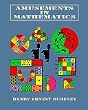Amusements in Mathematics, Henry Dudeney, 1456507958