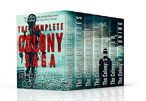 The Complete Colony Saga: box set (The Colony Saga Book 0) by [Collings, Michaelbrent]
