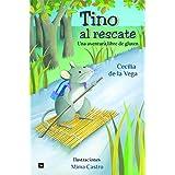 Tino al rescate: Una aventura libre de gluten (Spanish Edition)