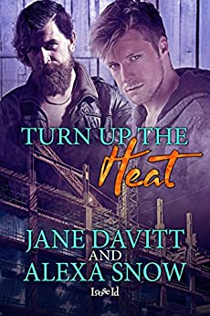 Turn Up the Heat by [Davitt, Jane, Snow, Alexa]