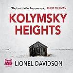Kolymsky Heights | Lionel Davidson