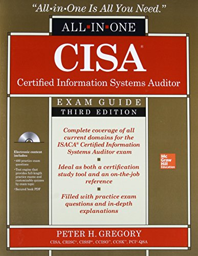 CISA Certified Information Systems Auditor All-in-One Exam Guide, Third Edition (Best Cism Study Guide)