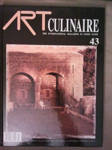Art Culinaire: The International Magazine In Good Taste (Risotto, Five Flavors, Ireland, Trifles, Irish Coffee) (Vol. 43)