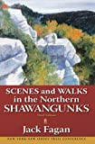 Scenes & Walks in the Northern Shawangunks
