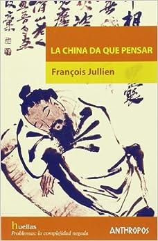 china da que pensar la spanish edition