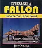 Fallon: Supercarrier in the Desert - Superbase 8