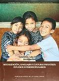 Socializacion, lenguajes y culturas infantiles: estudios interdisciplinarios (Spanish Edition)