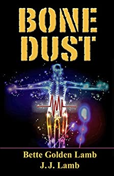 Bone Dust (The Gina Mazzio Series Book 5) by [Lamb, Bette Golden, Lamb, J. J.]
