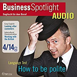 Business Spotlight Audio - Working with the British. 4/2014