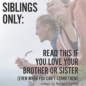 Siblings Only Audiobook