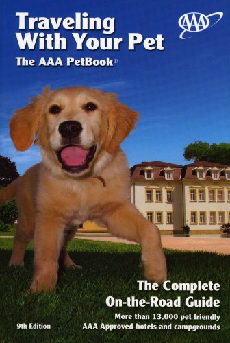 Traveling With Your Pet  The Aaa Pet Book