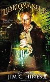 Libriomancer: Magic Ex Libris: Book One
