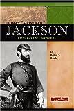 Thomas Stonewall Jackson, Robin Santos Doak, 0756509874