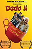 Dada Ji the Movie by Kumar Pallana