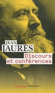 Discours et conférences, Jaurès, Jean