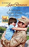 A Soldier Comes Home, Cindi Myers, 037371498X