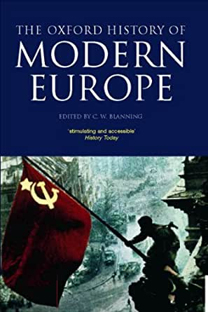 Amazon Com The Oxford History Of Modern Europe Ebook T