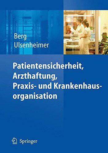 Patientensicherheit, Arzthaftung, Praxis- und Krankenhausorganisation (German Edition) by Springer