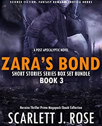 ROMANCE: SCIENCE FICTION: FANTASY EROTICA STORIES (Zara Bond) Short Thriller Series Adult with Erotic Sex Book 3: Book 3 From Trilogy Box Set