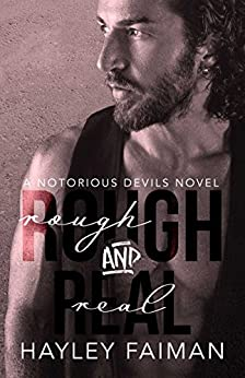 Rough & Real (Notorious Devils Book 7) by [Faiman, Hayley]
