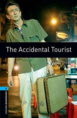 The Accidental Tourist (Oxford Bookworms Library: Human...