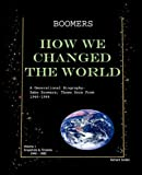 BOOMERS. How We Changed the World. Vol. 1 1946-1980, Richard Jordan, 0615340326