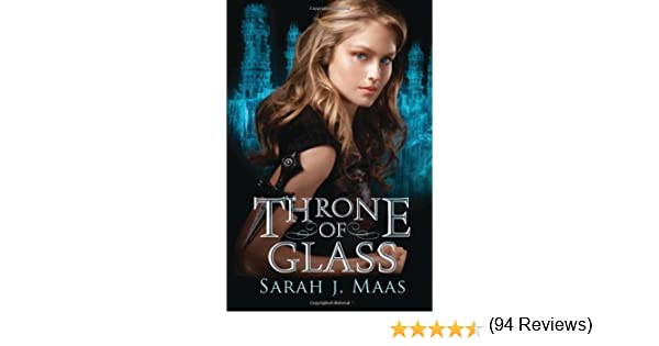 By Sarah J Maas Throne Of Glass First Edition Books Amazon Ca