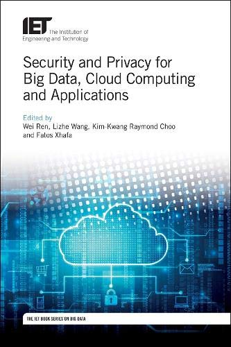 Security and Privacy for Big Data, Cloud Computing and Applications Front Cover