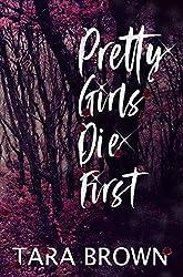 Pretty Girls Die First (Crimson Cove Murder Mystery Book 1)