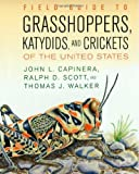 img - for Field Guide to Grasshoppers, Katydids, and Crickets of the United States by John L. Capinera Published by Cornell University Press 1st (first) edition (2005) Paperback book / textbook / text book
