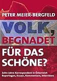 Volk, Begnadet Für das Schöne?, Peter Meier-Bergfeld, 3833405023