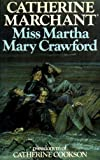 Miss Martha Mary Crawford by  Catherine Marchant in stock, buy online here